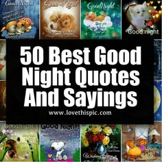 50 Best Good Night Quotes And Sayings Good Night Dear Friend, Good Night I Love You, Good Night Prayer, Good Night Blessings, Good Night Gif, Good Night Sweet Dreams, Beautiful Good Night Quotes, Romantic Good Night Image, Good Night Images Hd