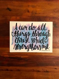 I can do All Things through Christ which Strengthens Me print Phillipians 4:13 5x7 by EmmaLeeAndCo #print #handlettered #watercolor #God #verse #bibleverse #strength #hope #inspiration