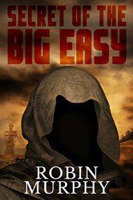 Secret Of The Big Easy by Robin Murphy ebook deal