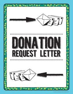 Here are some helpful tips for writing a donation request letter along with a link to a sample sponsorship letter.