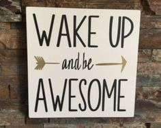 Wall decal quote: Wake up and be Awesome / Wall by MadeofSundays