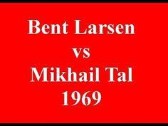 Bent Larsen vs Mikhail Tal - 1969