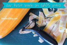 they survived their first week on the GAPS intro diet!