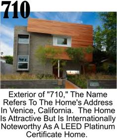 """The """"710 House"""" is profiled in an article from the New York Times about housing trends being smaller & ecological, 710 is highlighted because it has achieved the hot designer label, LEED, given by the U.S. Green Building Council.    Imagine a house that emits no harmful gases into the atmosphere, produces its own energy and incorporates recycled materials, from concrete to countertops. Achieving LEED is not an easy accomplishment. The house had a sales price of 2.8 million. (dollars)."""
