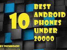 10 Best android phones under 20000