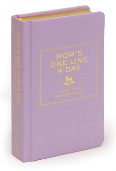 Mom's One Line a Day: A Five-Year Memory Book (New mom gift basket)