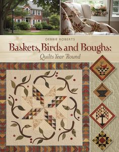 Baskets, Birds and Boughs: Quilts Year 'Round: Debbie Roberts: 0499991626670: Amazon.com: Books