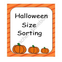 Halloween Size Sorting from My Little Lighthouse on TeachersNotebook.com -  (14 pages)  - This product contains 9 sets of Halloween themed sorting cards. Two sorting mats are provided also. One mat sorts from smallest to biggest. The other sorts from biggest to smallest. I hope you enjoy.