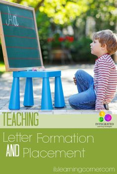 Teaching Letter Formation and Placement | ilslearningcorner.com #writingtips: Teaching Letter Formation and Placement | ilslearningcorner.com #writingtips