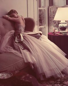 I want to longue around in evening gowns!