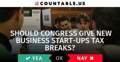 Do People Need More Incentives to Start up Businesses? Vote! #NewBusinesses #TaxBreaks #Incentives #Taxes #Economy #Business #Jobs #SmallBusiness #Politics #Countable