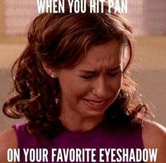 None for Gretchen Weiners. We feel your pain. Especially when it's in a palette and you can't buy it in a single. by ipsy Makeup Qoutes, Makeup Humor, Funny Makeup, Makeup Tips, Beauty Makeup, Maskcara Beauty, Daily Makeup, Makeup Obsession, Bridal Hair And Makeup
