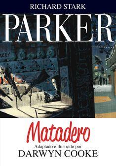 Parker v.4. Matadero, Richard Stark