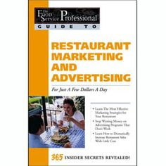 Buy The Food Service Professionals Guide To: Restaurant Marketing & Advertising for Just a Few Dollars a Day by Amy S Jorgensen and Read this Book on Kobo's Free Apps. Discover Kobo's Vast Collection of Ebooks and Audiobooks Today - Over 4 Million Titles! Restaurant Marketing, Restaurant Owner, Restaurant Ideas, Marketing Plan, Marketing And Advertising, Expensive Books, Restaurant Discounts, Effective Marketing Strategies, Secrets Revealed