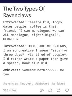 We love being both types of Ravenclaw Harry Potter Houses, Harry Potter Books, Hogwarts Houses, Harry Potter Fandom, Harry Potter Hogwarts, Harry Potter Memes, Slytherin Aesthetic, Harry Potter Aesthetic, Ravenclaw Personality