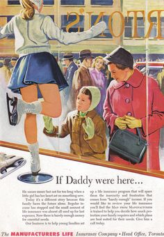 Vintage Ad If Daddy were here. Insurance Ads, Life Insurance Companies, Insurance Business, Vintage Advertisements, Vintage Ads, Affordable Life Insurance, Daddy Issues, Vintage Market, Back In The Day