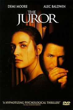 The Juror (1996) - Alec Baldwin, Demi Moore - Suspense thriller. Average.