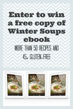 Enter this great giveaway to win your own eBook copy of Winter Soups Community Cookbook. It has more than 50 hearty warming soup recipes. 45 recipes are gluten-free, 30 are dairy-free, and 30 are paleo . Hurry and enter, giveaway ends 1/31