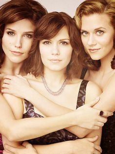 Sophia Bush (Brooke Davis), Bethany Joy Lenz (Haley James Scott) & Hilarie Burton (Peyton Sawyer) = The Ladies of One Tree Hill At Their Best
