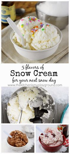How to Make Snow Cream {+ 5 Different Flavors of Snow Ice Cream for Your Next Snow Day!} www.thekitchenismyplayground.com
