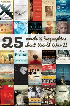 25 Biographies and Novels About World War II {Life Your Way} I may just have a new genre to read this year!