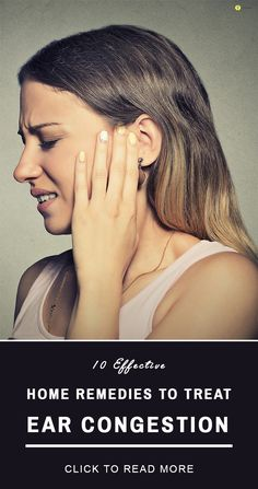10 Effective Home Remedies To Treat Ear Congestion