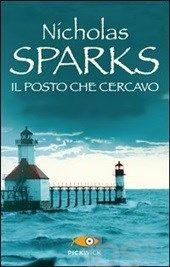 Il posto che cercavo, Nicholas Sparks