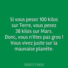 Tout est une question de RELATIVITE ! :-) Je me sens grosse, que faire I Feel Fat, How I Feel, Cute Quotes, Funny Quotes, Let's Have Fun, Just Kidding, Just For Laughs, Fun Facts, Jokes