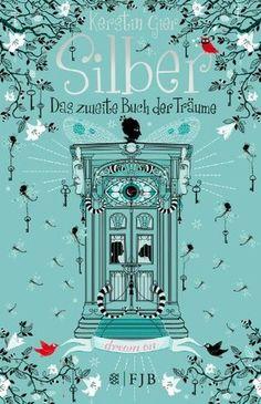 Kersin Gier: Silber - Zweite Buch der Träme