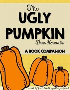The Ugly Pumpkin: A