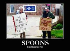 spoons don't fatten people....