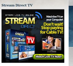 Stream Direct TV HD is a website that was created to explore the possibility of using Stream Direct TV as an alternative to expensive cable TV >> streamdirecttvhd.com --> http://streamdirecttvhd.com