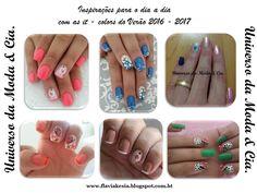Confira no blog Universo da Moda & Cia., inspirações de unhas decoradas para o dia a dia, com as cores que estão em alta no Verão 2016 - 2017.