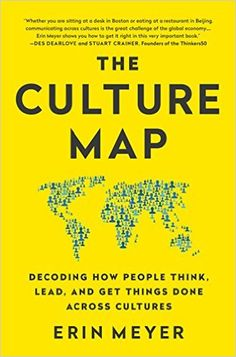 The Culture Map (INTL ED): Decoding How People Think, Lead, and Get Things Done Across Cultures - Kindle edition by Erin Meyer. Health, Fitness & Dieting Kindle eBooks @ Amazon.com.