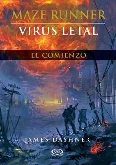 Virus letal, James Dashner (Maze Runner)