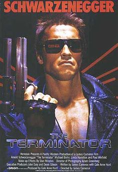 The Terminator (1984)  I totally love this film. It's emabarressing to admit, but I do!