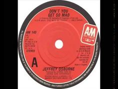 Jeffrey Osborne - Don't You Get So Mad (Dj ''S'' Bootleg Extended Dance ...
