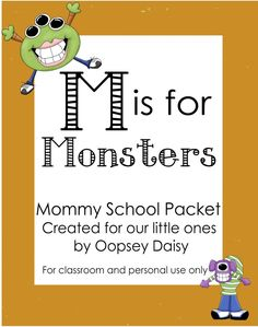 M is for Monsters, plus lots of other preschool thematic units