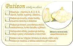 Patizon - recepty, hubnutí a zdraví... | Zdravi.peknetelo.eu Honeydew, Cantaloupe, Gardening Tips, Garlic, Fruit, Vegetables, Plants, Food, Fitness