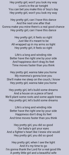 Hey Pretty Girl Kip Moore When I First Heard This Song Thought Of My Love The Way We Met Was Similar To Because He Asked Me Dance With