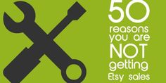 Not sure why the Etsy sales aren't rolling in? Here are 50 possibilities -and how to fix them. 1. Y...