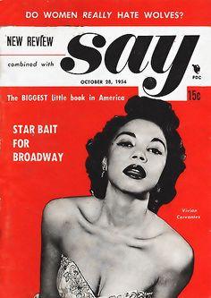 Vivian Cervantes, Star Bait for Broadway - Say Magazine, O… | Flickr