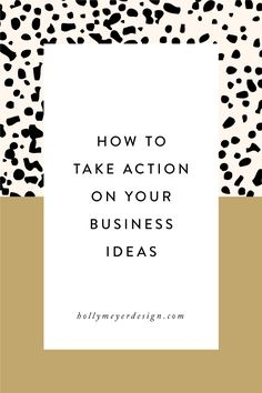 How to Take Action O