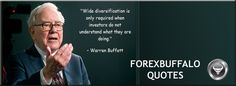"""""""Wide diversification is only required when investors do not understand what they are doing."""" ~Warren Buffett..."""