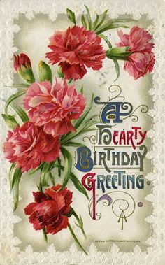 A Hearty Birthday Greeting. Red and pink carnations.