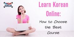 Learn Korean Online: How to choose the best course