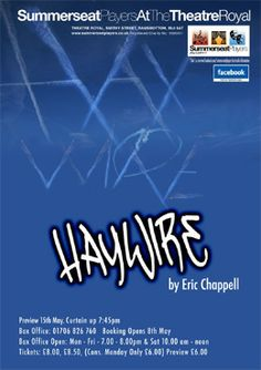 Haywire May 2014  17th - 24th May 2014