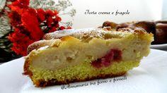 Torta crema e fragole - Annamaria tra forno e fornelli