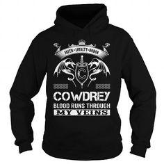 I Love COWDREY Blood Runs Through My Veins (Faith, Loyalty, Honor) - COWDREY Last Name, Surname T-Shirt T shirts