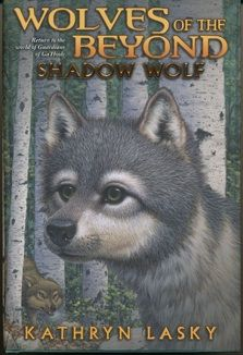 Kathryn Lasky: Wolves of the Beyond